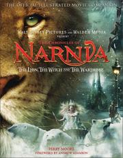 Cover of: The Chronicles of Narnia - The Lion, the Witch, and the Wardrobe Official Illustrated Movie Companion