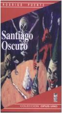 Cover of: Santiago oscuro