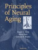 Cover of: Principles of neural aging