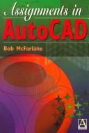 Cover of: Assignments in AutoCAD