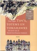 Cover of: Tipi's, totems en tomahawks