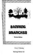 Cover of: Banning branches | Leroy F. Banning