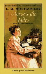 Cover of: Across the miles | Lucy Maud Montgomery
