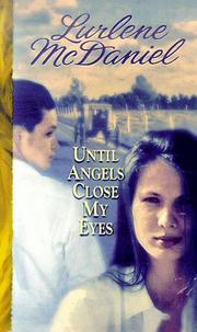 Cover of: Until Angels Close My Eyes