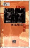 Cover of: Estar sendo. Ter sido