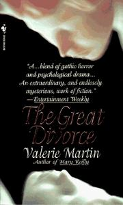 Cover of: Great Divorce, The | Valerie Martin