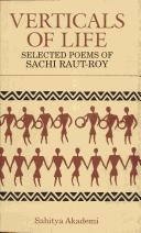 Cover of: Verticals of life: selected poems of Sachi Raut-Roy