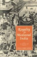 Cover of: Royalty in medieval India