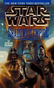 Cover of: Shadows of the Empire (Star Wars) | Steve Perry
