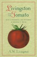 Cover of: Livingston and the tomato | A. W. Livingston