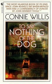 Cover of: To Say Nothing of the Dog: Kʻoni Willisŭ changpʻyŏn sosŏl