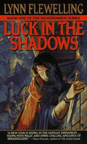 Cover of: Luck in the Shadows (Nightrunner, Vol. 1)