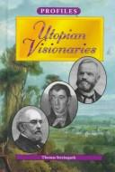 Cover of: Utopian visionaries