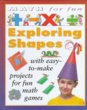 Cover of: Exploring shapes | King, Andrew