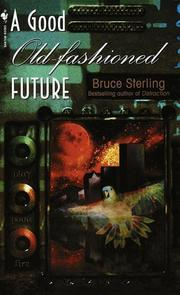 Cover of: A Good Old-Fashioned Future