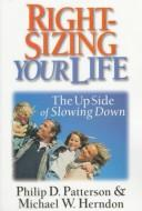 Cover of: Right-sizing your life | Philip Patterson