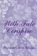Cover of: With fate conspire