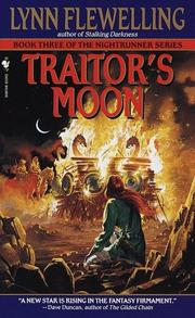 Cover of: Traitor's Moon (Nightrunner, Vol. 3)