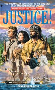 Cover of: Justice! (Empire Trilogy) | Dana Fuller Ross
