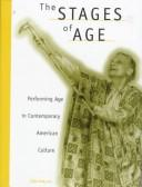 Cover of: The stages of age | Anne Davis Basting