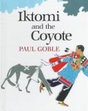 Cover of: Iktomi and the coyote
