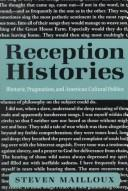 Cover of: Reception histories | Steven Mailloux