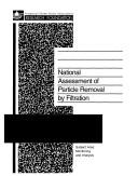 Cover of: National assessment of particle removal by filtration |