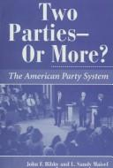 Cover of: Two parties--or more?