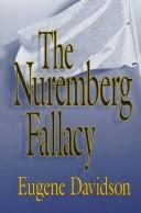 Cover of: The Nuremberg fallacy