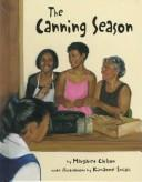 Cover of: The canning season | Margaret Carlson