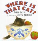 Cover of: Where is that cat? | Carol Greene