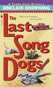 Cover of: The Last Song Dogs (Trade Ellis Mysteries)