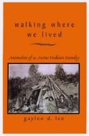 Cover of: Walking where we lived
