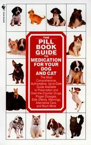 Cover of: The pill book guide to medication for your dog and cat