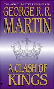 Cover of: A Clash of Kings (A Song of Ice and Fire, Book 2)
