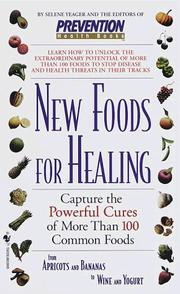 Cover of: New Foods for Healing | Prevention Magazine Editors
