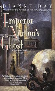 Emperor Norton's Ghost (Fremont Jones Mysteries) by Dianne Day