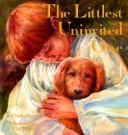 Cover of: The littlest uninvited one
