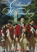 Cover of: Official guide to Colonial Williamsburg