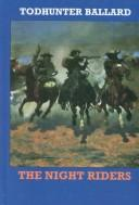 Cover of: The night riders