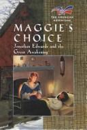 Cover of: Maggie's choice | Norma Jean Lutz