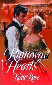 Cover of: Runaway hearts | Katie Rose