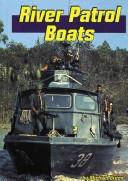 Cover of: River patrol boats