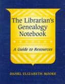 Cover of: The librarian's genealogy notebook