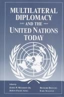 Cover of: Multilateral diplomacy and the United Nations today |