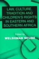 Law, culture, tradition, and childrens rights in eastern and southern Africa