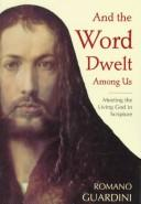 Cover of: And the Word dwelt among us