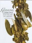 Cover of: Grinling Gibbons and the art of carving