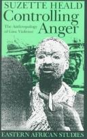 Cover of: Controlling anger | Suzette Heald