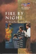 Cover of: Fire by night: the great fire devastates Boston